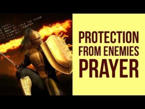 Powerful Prayer Against Evil Enemies