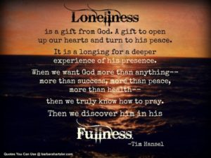 Loneliness and Prayer For a Companionship