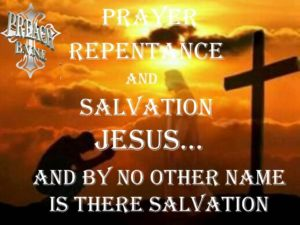 Prayer Of Faith, Repentance and Salvation