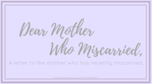 Prayers For Mothers Who Have Miscarried