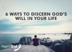 To Discern God's Plan For My Life