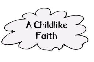 Prayer For Childlike Faith