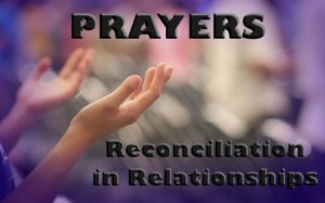 Prayer To Restore a Fractures Relationship