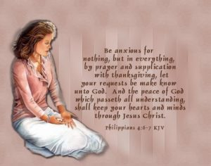 Prayer To Be Anxious For Nothing