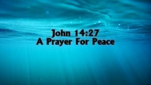 Prayer For Peace Of Mind In This Troubled World