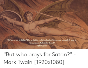 Prayer For Those Blinded By Satan