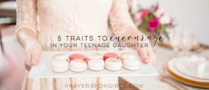 Prayer For A Teenage Daughter