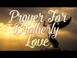 Prayer For Brotherly Love Towards Others