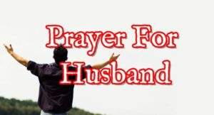 Prayer To Protect My Husband's Job
