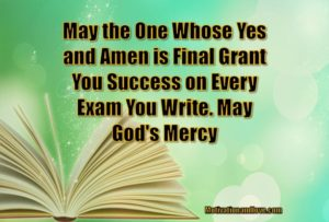 Prayer For End Of Course - Final Examinations