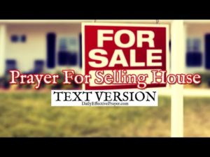 Prayer For Our House Sale