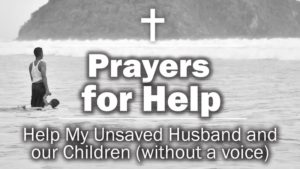 Husband's Prayer For His Unsaved Wife
