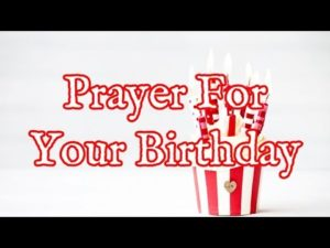 Prayer Of Thanks On My Birthday