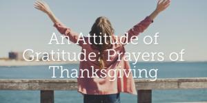 Prayer For Attitude Of Gratitude