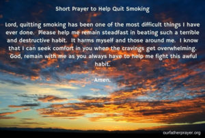 Prayer For Those That Are Addicted To Smoking