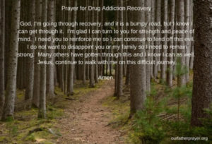 Prayers For Drug Addiction Recovery
