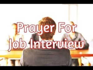 Prayer for My Forthcoming Job Interview