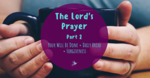 Prayer for God's Will To Be Done