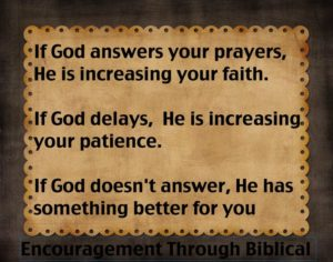 For Patience When Answers to Prayer Are Delayed