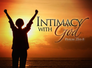 For Intimacy With God And A Fruitful Christian Life