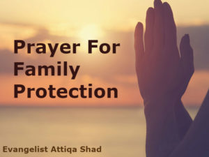 Prayer For Protection of the Family
