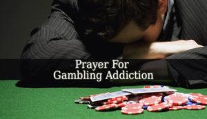 Prayers For My Gambling Habit