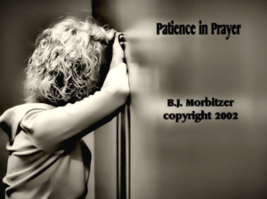 For Patience In Prayer