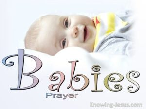 Prayers For Babies In Surgery