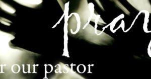 Prayer For our Pastor
