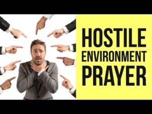 Prayer For Protection In A Hostile Environment