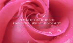 Prayer For Deliverance From Sinful Habits