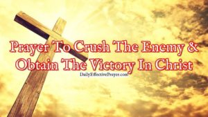 Prayer To Understand Our Victory in Christ