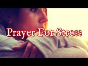 Prayer For Stress Over Health