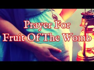 Prayer For Fruitful Womb
