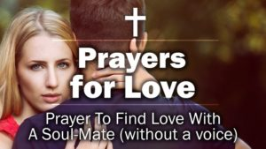 Prayer To Find Love With A Soul-Mate
