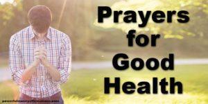 Prayers For Good Health
