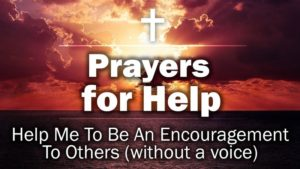 Help Me To Be An Encouragement To Others