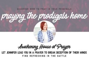Prayer For Unbelieving, Prodigal Daughter