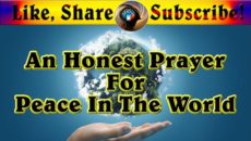 An Honest Prayer For Peace In The World