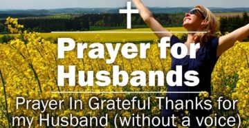 Prayer In Grateful Thanks for my Husband
