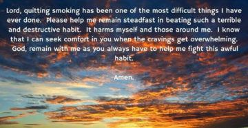 Prayer For Help  With My Smoking Addiction