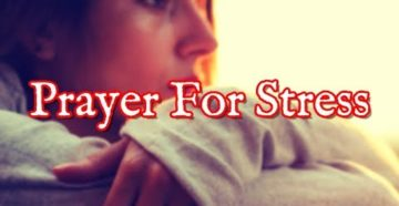 Prayer For Stress At Work