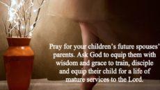Prayer For the Future Spouse of My Grandchildren