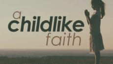 Prayer For Childlike Faith