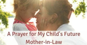Prayer For Mothers-In-Law