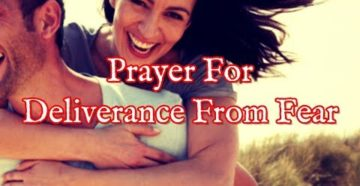 Prayer Of Deliverance From Fear