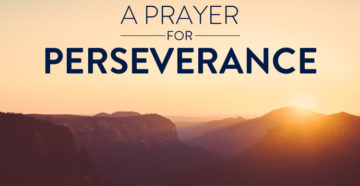 Prayer For Perseverance In This Life