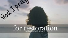Prayer For Restoration For The Years I Have Wasted