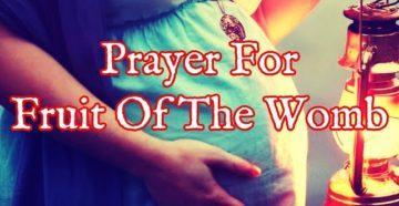 Prayer For Fruitful Womb
