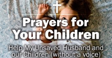 Help My Unsaved Husband and our Children